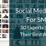 Social Media Tips For SMEs: 50 Experts Share Their Best Advice